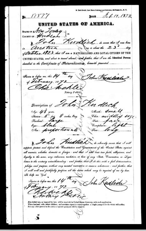Americký pas Hanse (anglicky Johna) Kudlicha z roku 1872. Uprchlík z Rakouska se usazuje v Americe, kde si otevírá lékařskou praxi.